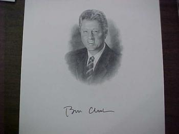 Image of Bill Clinton hand signed/guaranteed Presidential portrait.